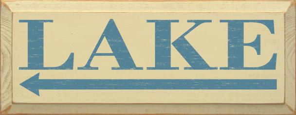Lake (leftarrow) Lake Wood Sign With Arrow   Sawdust City Wood Signs