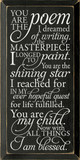 You are the poem I dreamed of writing, the masterpiece I longed to pain..|Romantic Wood Sign | Sawdust City Wood Signs