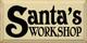 Santa's Workshop  Christmas Wood Sign  Sawdust City Wood Signs