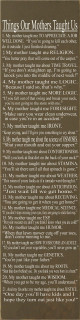 Things Our Mothers Taught Us - 21 Humorous Anecdotes Vertical|Funny Mom Wood Sign| Sawdust City Wood Signs