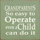 Grandparents - So Easy To Operate Even A Child Can Do It