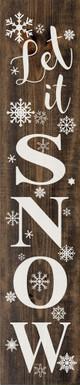 Let It Snow (large vertical farmhouse sign)