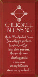 May the warm winds of heaven blow softly upon your house..   Cherokee Blessing Wood Sign  Sawdust City Wood Signs