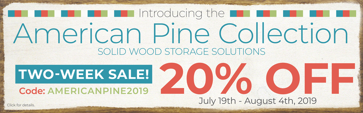 New American Pine Collection - 20% Off - Code: AmericanPine2019