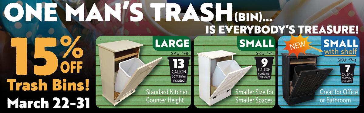 15% Off Trash Bins - March 22-31, 2019