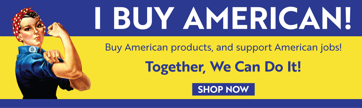 Buy American products and support American jobs!