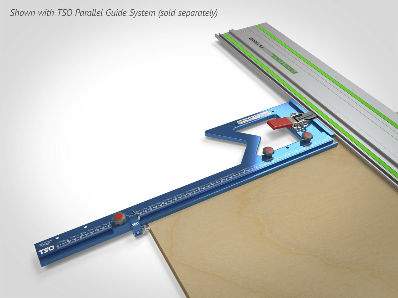 Compatible with the TSO Parallel Guide System (sold separately)