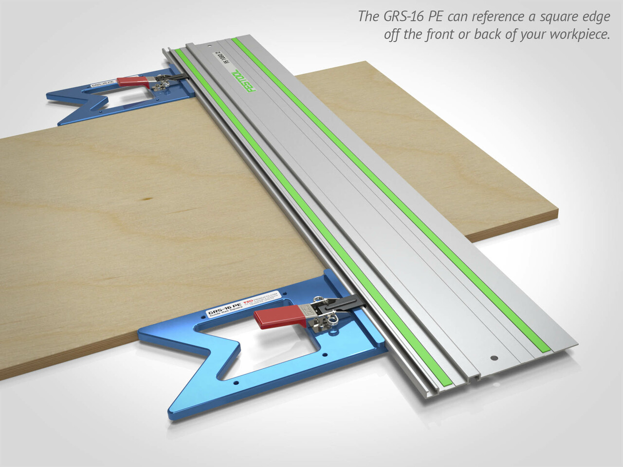 Use the GRS-16 PE to square off either the front or back of your workpiece.