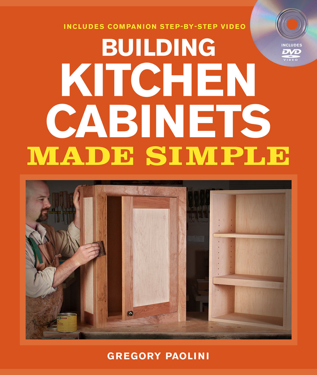 Building Kitchen Cabinets Made Simple By Gregory Paolini