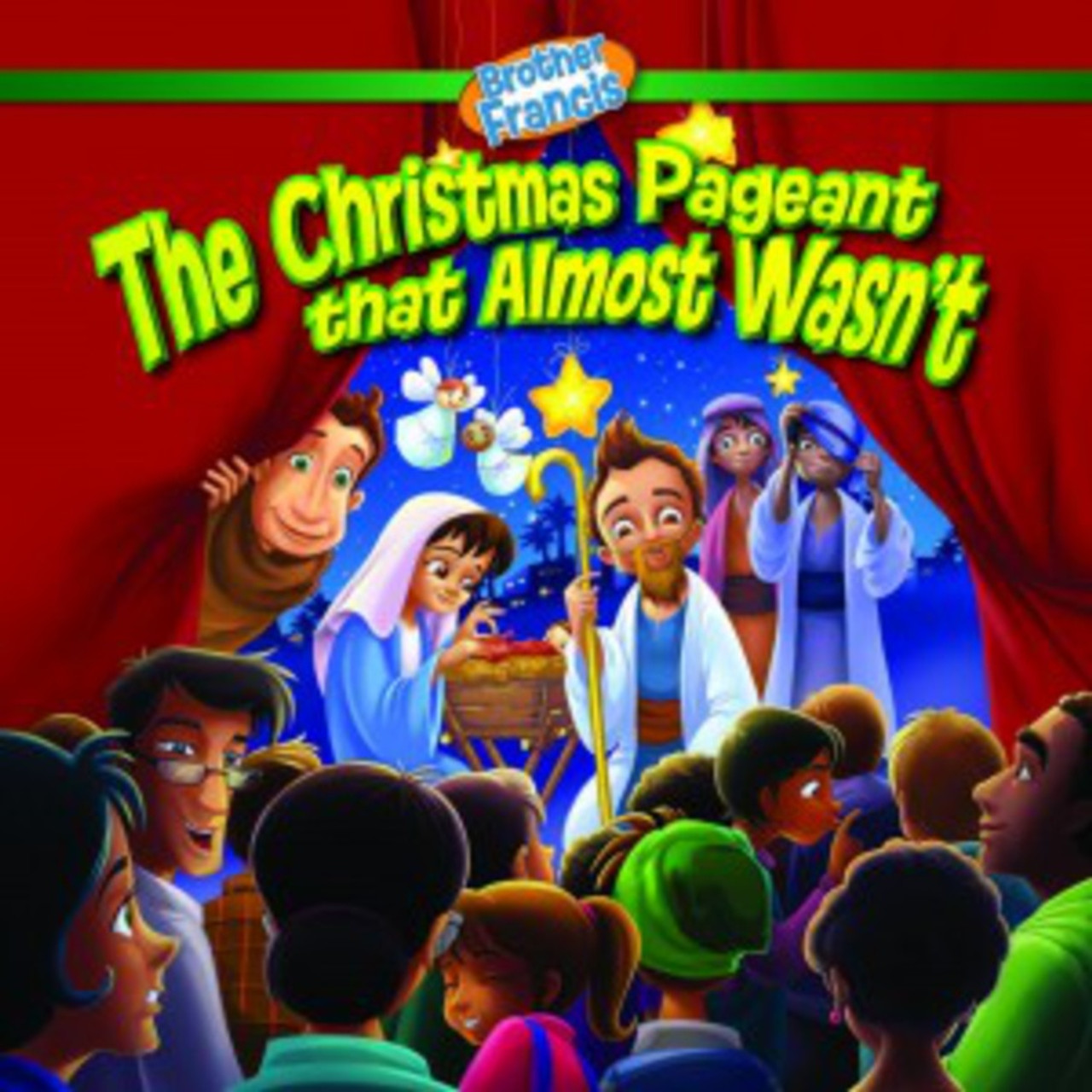 Christmas That Almost Wasn T.The Christmas Pageant That Almost Wasn T