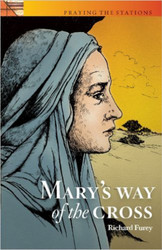 [Praying the Stations series] Mary's Way of the Cross (Booklet)