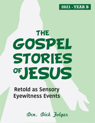 [The Gospel Stories of Jesus] The Gospel Stories of Jesus (eResource): Sunday Gospel Reflections for Year B
