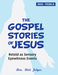[The Gospel Stories of Jesus] The Gospel Stories of Jesus (eResource): Sunday Gospel Reflections for Year A