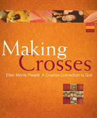 Making Crosses: A Creative Connection to God