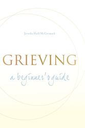 Grieving: A Beginner's Guide