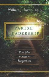 Parish Leadership: Principles and Perspectives