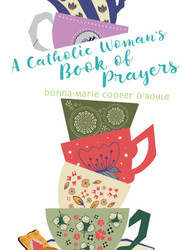 Catholic Woman's Book of Prayers
