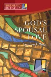 [Threshold Bible Study series] God's Spousal Love
