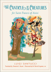 The Canticle of the Creatures: for Saint Francis of Assisi