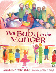 That Baby in the Manger: A Story of Christmas Diversity and Inclusion
