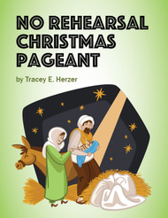 [Advent & Christmas eResources] No-Rehearsal Christmas Pageant (eResource)