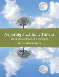 Preparing a Catholic Funeral (Pack of 25 Booklets): Third Edition, Updated and Expanded