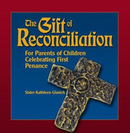 [Gift of the Sacraments series] The Gift of Reconciliation: For Parents of Children Celebrating First Penance