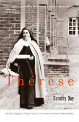Thérèse: by Dorothy Day