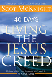 [The Jesus Creed series] 40 Days Living the Jesus Creed