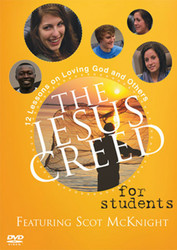 [The Jesus Creed series] The Jesus Creed for Students (DVD): 12 Lessons on Loving God and Others for Ages 16-22