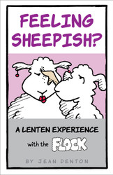 Feeling Sheepish? (Booklet): A Lenten Experience with the Flock