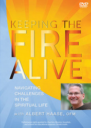Keeping the Fire Alive (DVD): Navigating Challenges in the Spiritual Life