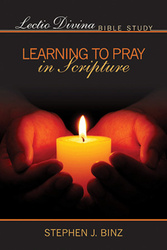 [Lectio Divina Bible Study] Lectio Divina Bible Study: Learning to Pray in Scripture