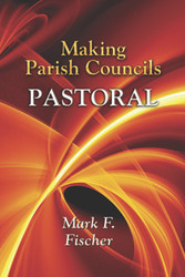 Making Parish Councils Pastoral