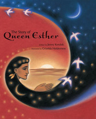 The Story of Queen Esther: The Story of Queen Esther