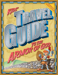[Kids' Travel Guide series] Kids' Travel Guide to the Armor of God: 13 Interactive Lessons