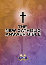 The New Catholic Answer Bible: NABRE
