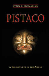 Pistaco: A Tale of Love in the Andes