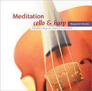 Meditation - Instrumental Music for Prayer and Reflection (CD): Cello and Harp