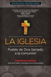 [Recursos para el ministerio hispano series] La Iglesia: Pueblo de Dios llamado a la comunión