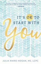 It's OK to Start with You
