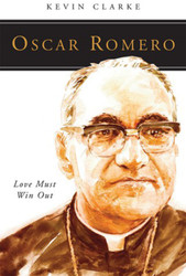 [People of God series] Oscar Romero: Love Must Win Out
