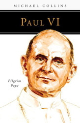 [People of God series] Paul VI: Pilgrim Pope