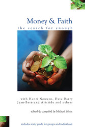 Money & Faith: The Search for Enough