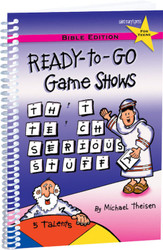 Ready-to-Go Game Shows... That Teach Serious Stuff (Spiral): Bible Edition