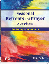 Seasonal Retreats and Prayer Services for Young Adolescents