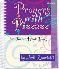 Prayers with Pizzazz for Junior High Teens (Spiral)