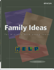 Family Ideas for Ministry with Young Teens