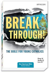 Breakthrough! - Paperback NABRE Translation: The Bible for Young Catholics