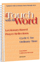 [In Touch with the Word series] In Touch with the Word: Cycle C for Ordinary Time: Lectionary-Based Prayer Reflections